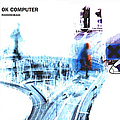 Radiohead - OK Computer (Collector's Edition) album