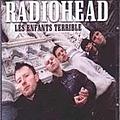 Radiohead - Les Enfants Terrible альбом
