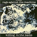 Rage Against The Machine - Killing in the Name альбом