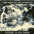 Rage Against The Machine - Killing in the Name album