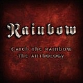 Rainbow - Catch the Rainbow: The Anthology (disc 1) album