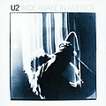 U2 - Wide Awake In America album