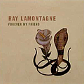 Ray Lamontagne - Forever My Friend album
