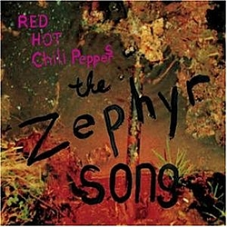Red Hot Chili Peppers - The Zephyr Song альбом