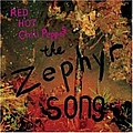 Red Hot Chili Peppers - The Zephyr Song album