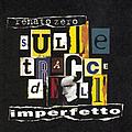 Renato Zero - Sulle Tracce Dell'Imperfetto альбом