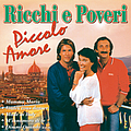 Ricchi E Poveri - Piccolo Amore album
