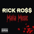 Rick Ross - Mafia Music album