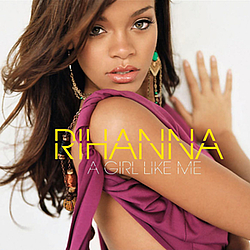 Rihanna - A Girl Like Me (UK Edition) album