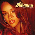Rihanna - Music Of The Sun (UK Edition) album