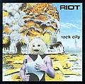 Riot - Rock City альбом
