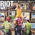 Riot - The Privilege Of Power альбом