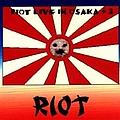Riot - Riot Live In Osaka +2 альбом