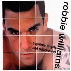 Robbie Williams - Supreme Angels and Millionaires album