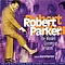 Robert Parker - The Wardell Quezerque Sessions альбом