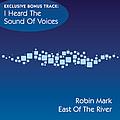 Robin Mark - East Of The River album