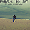 Parade The Day - To Keep Us Moving album