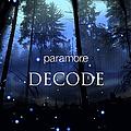 Paramore - Decode альбом