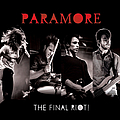 Paramore - The Final RIOT! альбом