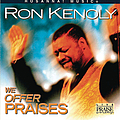 Ron Kenoly - We Offer Praises album