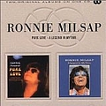 Ronnie Milsap - Pure Love/A Legend in My Time album