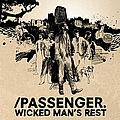 Passenger - Wicked Man's Rest album