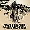 Passenger - Wicked Man's Rest album