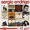 Sergio Endrigo - I 45 giri (disc 1) альбом