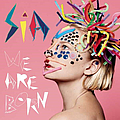 Sia - We Are Born альбом