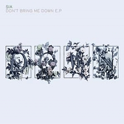Sia - Don't Bring Me Down album