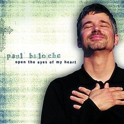 Paul Baloche - Open the Eyes of My Heart album