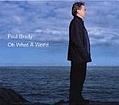 Paul Brady - Oh What a World альбом