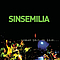 Sinsemilia - Sinsé part en live альбом