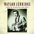 Waylon Jennings - Phase One: The Early Years 1958-1964 album