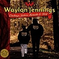 Waylon Jennings - Cowboys, Sisters, Rascals & Dirt album