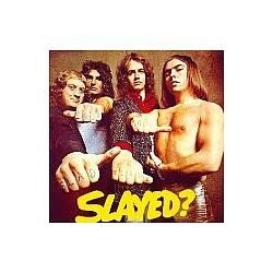 Slade - Slayed? album