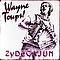 Wayne Toups - ZyDeCajun album