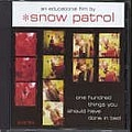 Snow Patrol - One Hundred Things You Should Have Done in Bed album
