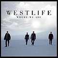 Westlife - Where We Are album