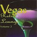 Steve Lawrence - Vegas Retro Lounge Volume 2 album