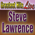 Steve Lawrence - Greatest Hits Steve Lawrence album