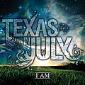 Texas In July - I Am album