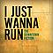 The Downtown Fiction - I Just Wanna Run (Single) album
