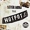 The Lancashire Hotpots - Never Mind the Hotpots album