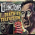 The Lillingtons - Death by Television album