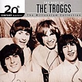 The Troggs - 20th Century Masters - The Millennium Collection: The Best of the Troggs album