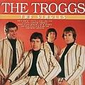 The Troggs - The Singles album