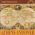 The Troggs - Athens Andover album