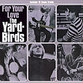 The Yardbirds - For Your Love album