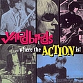 The Yardbirds - Where the Action Is! (disc 1) album